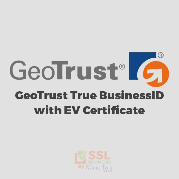 GeoTrust-True-BusinessID-with-EV-Certificate-SSL-Indonesia