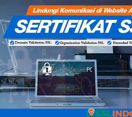 Lindungi Komunikasi Website Dengan Sertifikat SSL